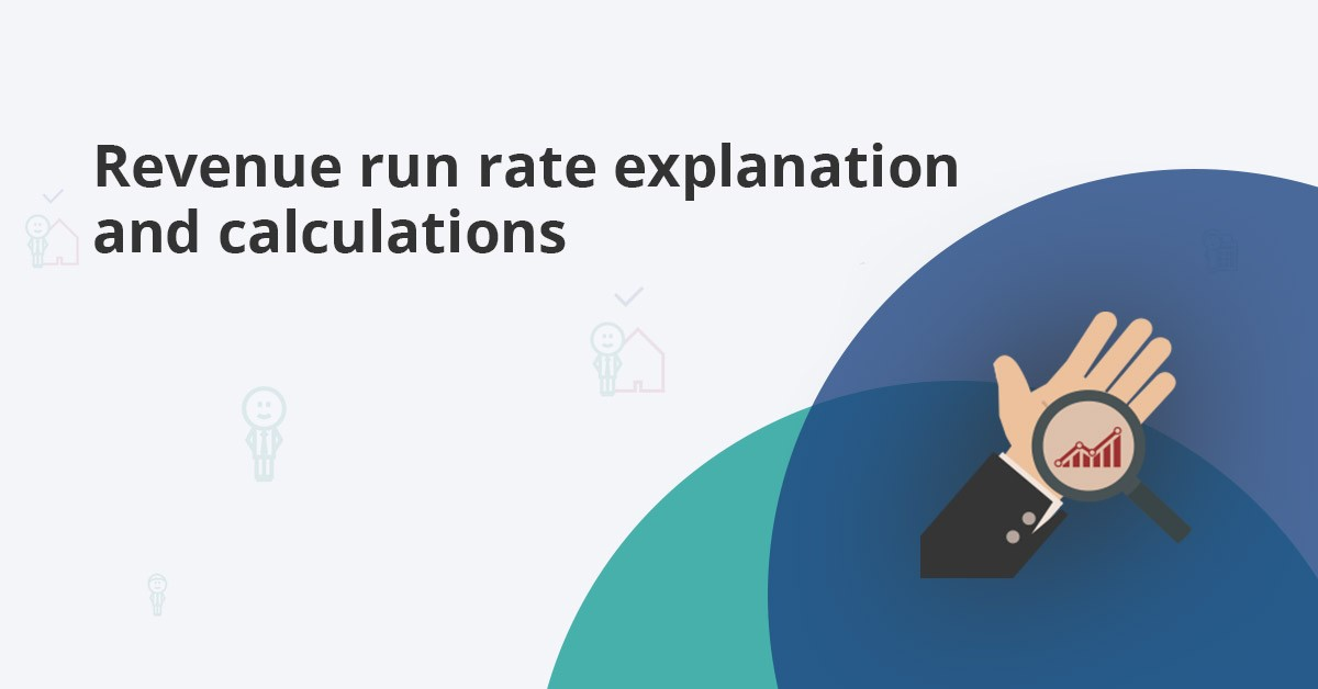 monthly and quarterly revenue run rate definition and calculations