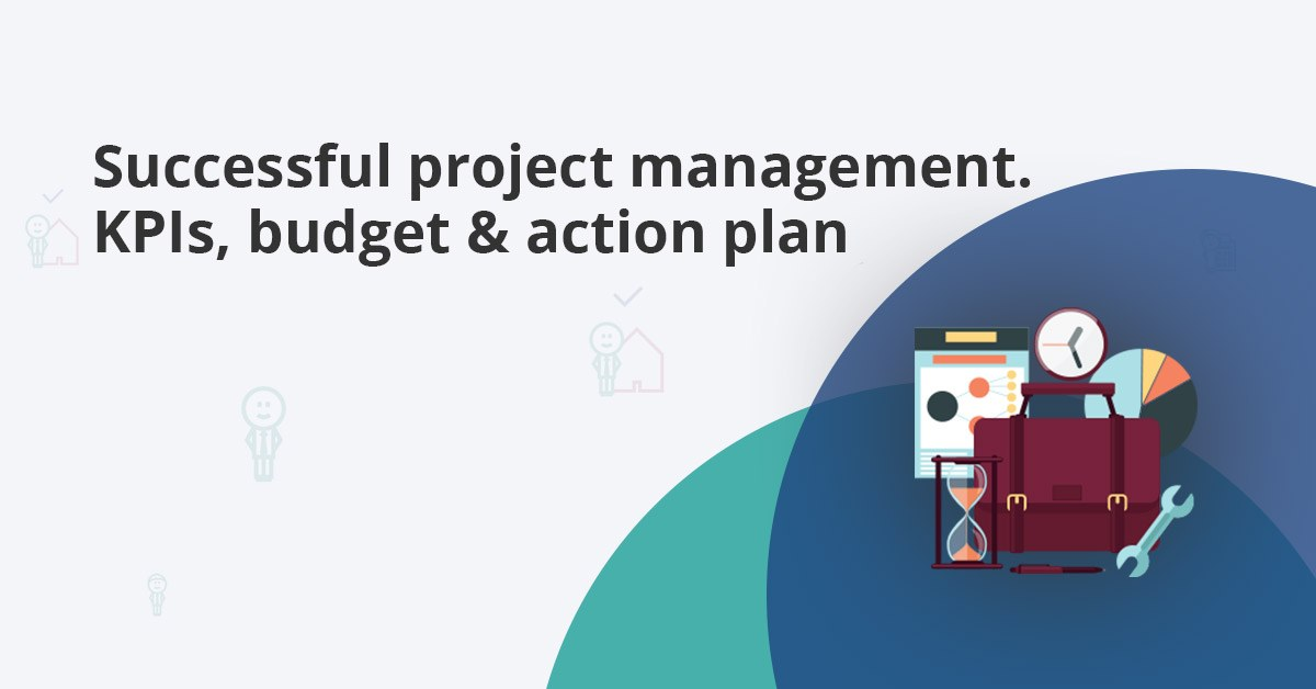 project management plan components, budgets, kpis and action plan