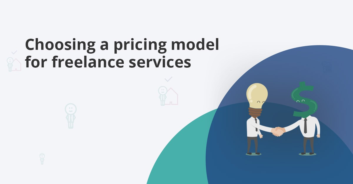 choosing a pricing model for your freelance services business