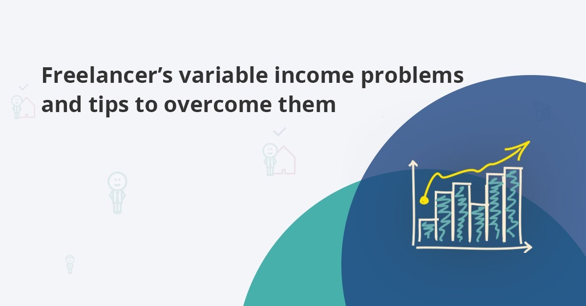 freelancer variable income problems