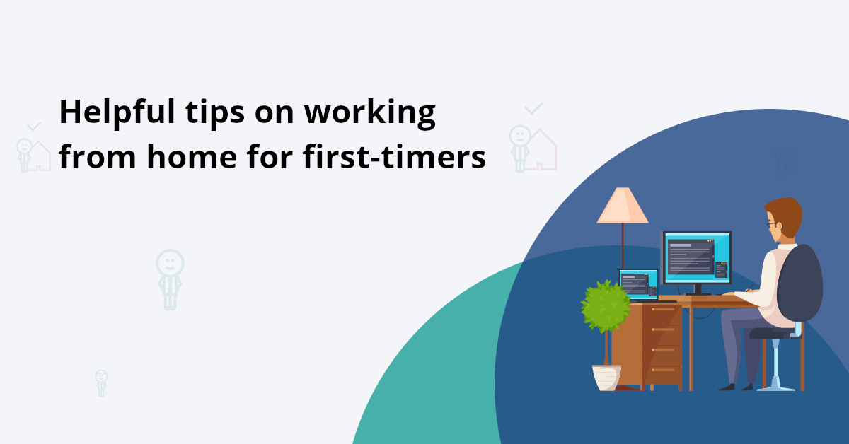 The working from home (WFH) policy: Tips for first timers